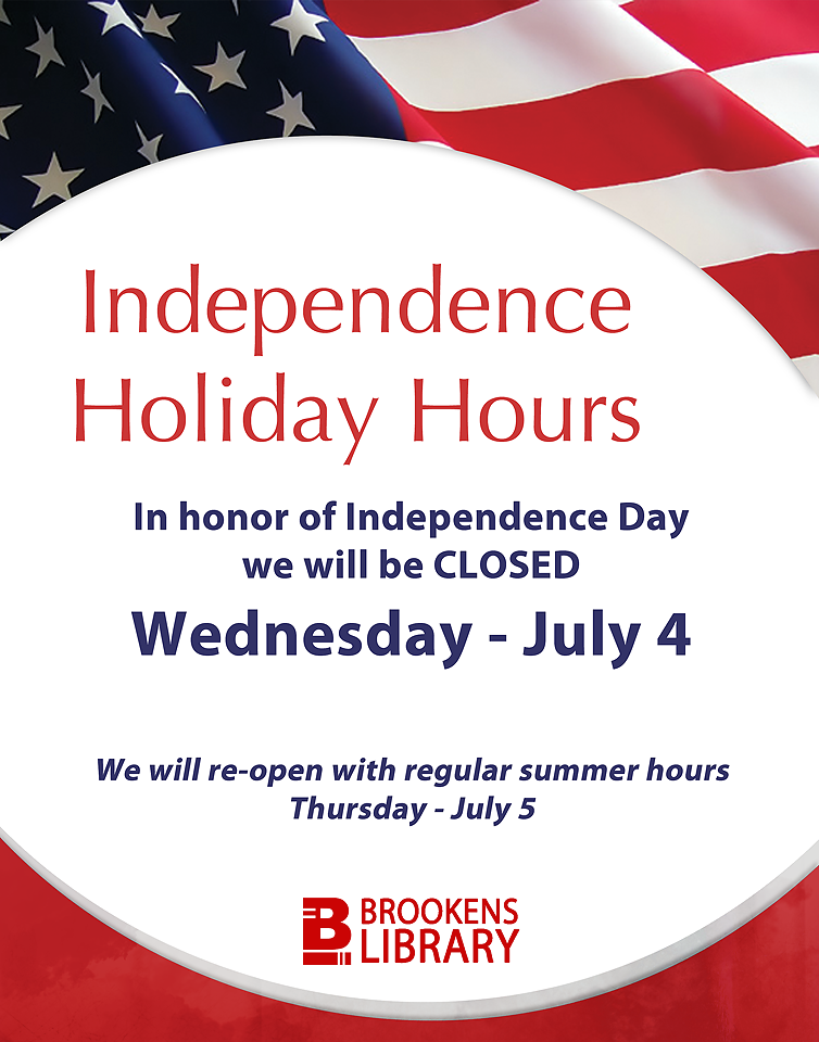4th Of July Closure What S New At Brookens