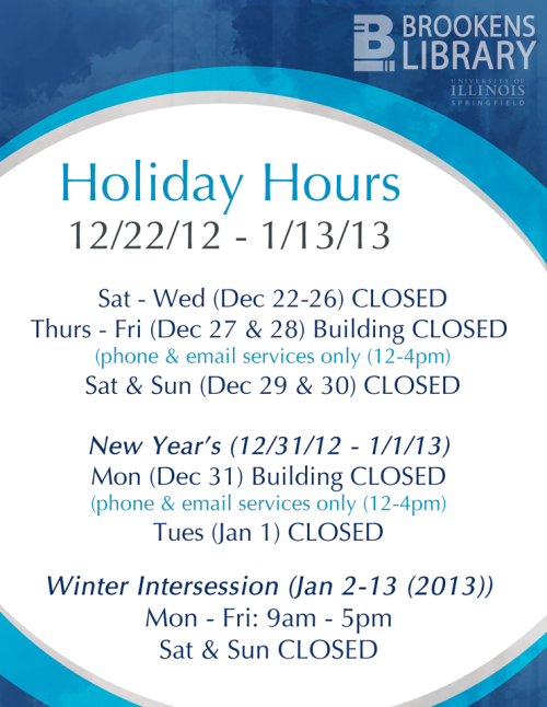Holiday Hours 2012_Brookens Library