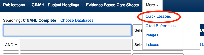 Screenshot of CINAHL database with the link to the Quick Lessons collection listed under more in the top header.