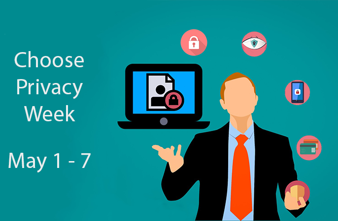 Choose Privacy Week May 1 - 7, Person juggling a shield, credit cards, phone, lock, laptop and an eye
